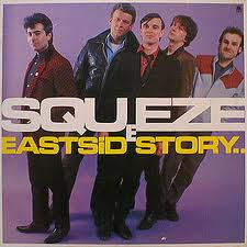 Costello Music: Squeeze's East Side Story LP was a revelation