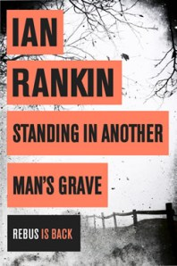 Grave Consequences: The latest Rebus novel by Ian Rankin