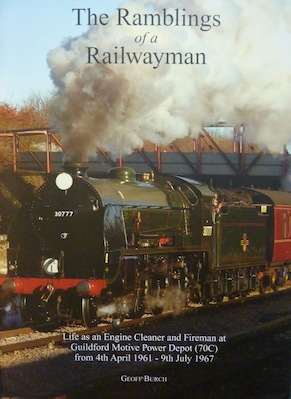 Geoff's Story: The Ramblings of a Railwayman was published in 2011