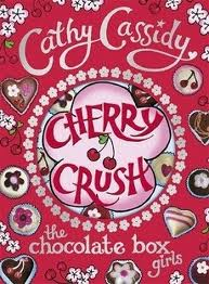 Cherry Crush: The book that opened the Chocolate Box series