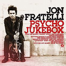 Solo Album: Jon Fratelli's 2011 release Psycho Jukebox