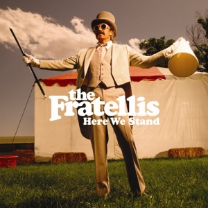 Standing Up: Second LP Here We Stand failed to keep The Fratellis in the limelight
