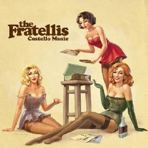 Costello Music: The Fratellis' debut was a revelation