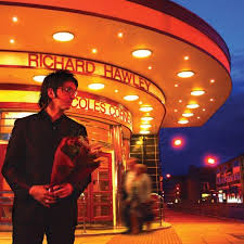 Even Older: Richard Hawley