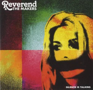 Reverend+And+The+Makers+-+Silence+Is+Talking+-+5-+CD+SINGLE-494043