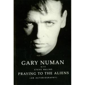 Gary+Numan+-+Praying+To+The+Aliens+-+Autographed+-+BOOK-414888