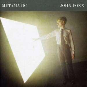 john_foxx-metamatic