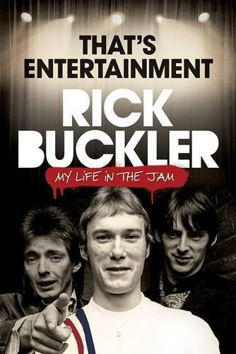 That's Entertainment: Rick Buckler's version of events is out in May