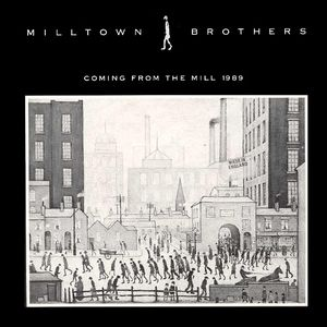 The Beginning: Milltown Brothers' first EP from 1989, with its LS Lowry cover.