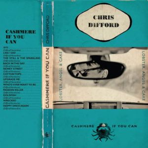 Can Do: Chris Difford's Cashmere If you Can (2011)