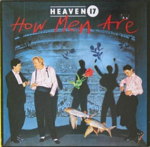 Third Dimension: How Men Are, the 1984 album from Heaven 17