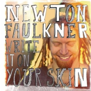 Fourth Album: Write In On Your Skin was Newton's second No.1 album, at the fourth time of asking