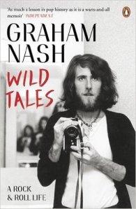 Wild Tales: Graham Nash's 2013 autobiography