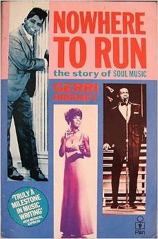 by-gerri-hirshey-nowhere-to-run-story-of-soul-music