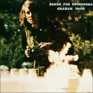 Solo Debut: Graham's Songs for Beginners, from 1971