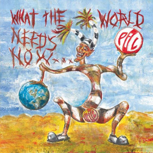 PIL_What_the_World_Needs_Now.