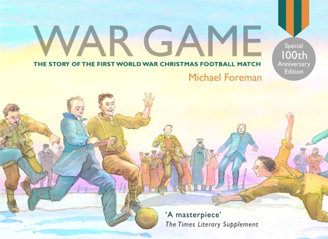 (Copyright: Michael Foreman - War Game, Pavilion, 2006 edition)