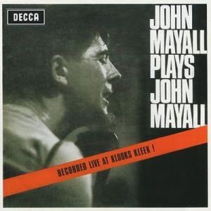 Blues Roots: John Mayall's 1964 Klooks Kleek live album was a big influence on Dennis Greaves