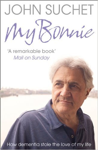 Dementia Awareness: John Suchet's highly-personal My Bonnie is a powerful read