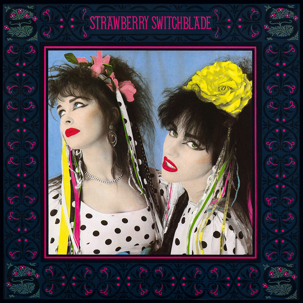Long Player: The eponymous Strawberry Switchblade album, form 1985