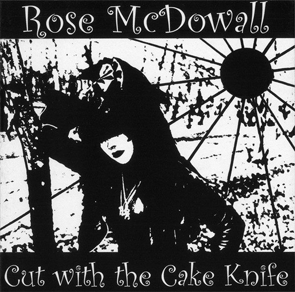 Solo Album: Rose McDowall's Cut with the Cake Knife, recorded between 1986 and 1988