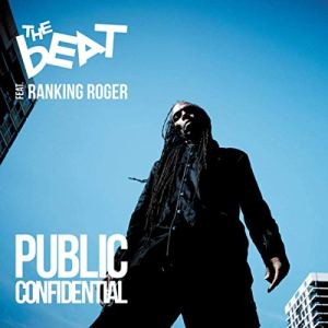 Roger's Finale: The final Beat album featuring Ranking Roger, from earlier this year
